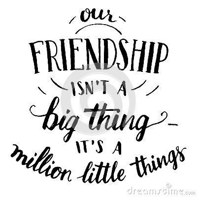 Free Friendship Hand-lettering And Calligraphy Quote Stock Photos - 63080503