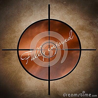 Fully enjoyed target
