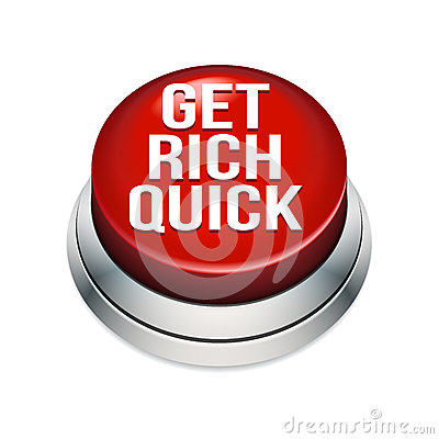 Get Rich Quick Button