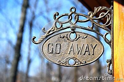 Go away sign