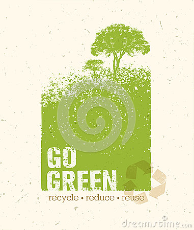 Free Go Green Recycle Reduce Reuse Eco Poster Concept. Vector Creative Organic Illustration On Rough Background Stock Photography - 86195482