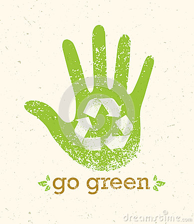 Free Go Green Recycle Reduce Reuse Eco Poster Concept. Vector Creative Organic Illustration On Rough Background Stock Images - 86195494
