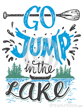 Free Go Jump In The Lake House Decor Sign Royalty Free Stock Images - 70781669