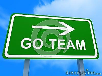 Go Team Signboard