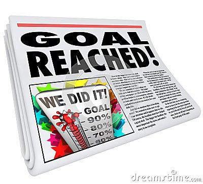 Goal Reached Newspaper Headline Article 100 Percent Success