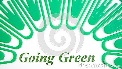 Going green.