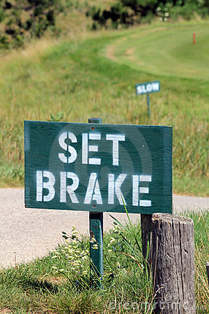 Golf Signs - Set Brake and Slow