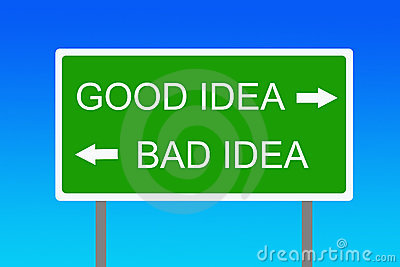 Good and bad idea