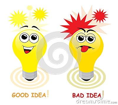Good and bad idea