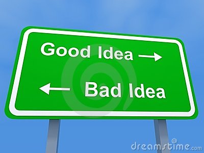 Good and bad ideas sign