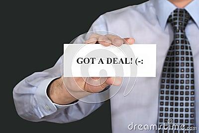 Got a deal. Acceptance.