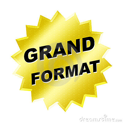 Grand Format Sign