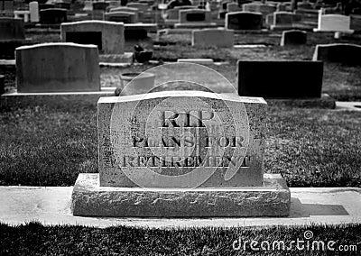 Grave for Retirement Plan