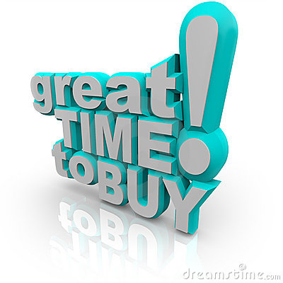 Great Time to Buy - Words Encouraging a Sale