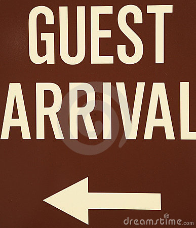 Guest arrival sign.