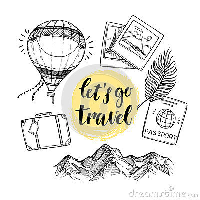 Free Hand Drawn Vector Illustration. Let`s Go To Travel. Tourism And Royalty Free Stock Photo - 86228765