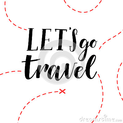 Free Hand Drawn Vector Illustration. Let S Go Travel. Hand Lettering Royalty Free Stock Photos - 66155128