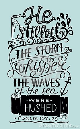 Free Hand Lettering He Stilled The Storm To A Whisper. Royalty Free Stock Photos - 99512248