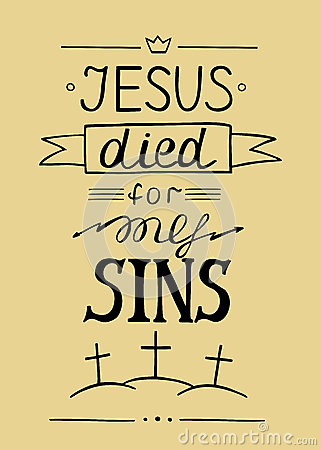 Free Hand Lettering Jesus Died For My Sins Stock Image - 81493871
