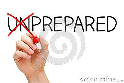 Prepared Not Unprepared