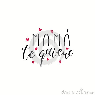 Free Hand Written Love You Mom Quote In Spanish Stock Photo - 114779990