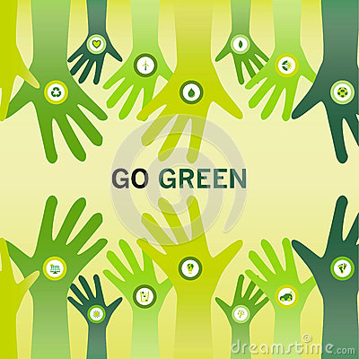 Hands cheering Go Green for eco friendly and sustainable world o