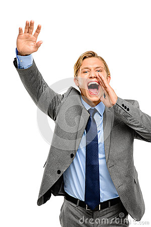 Happy businessman shouting isolated on white background
