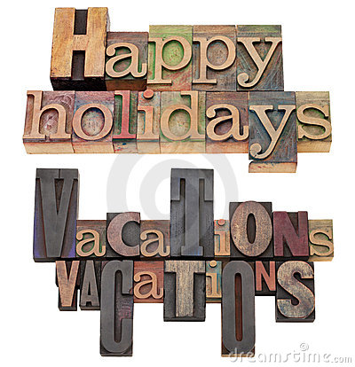 Happy holidays and vacations