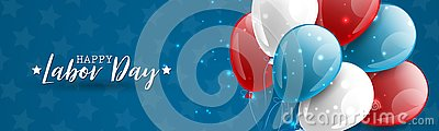Happy Labor Day banner or website header design. USA National holiday decoration with a bunch and blue, red, and white balloons. Vector Illustration