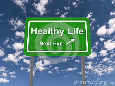 Healthy life next exit sign