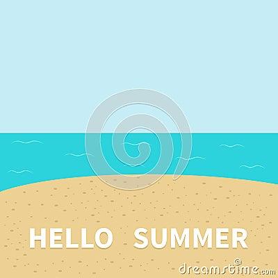Hello Summer Beach, Sea Ocean, Sky, Sand. Stock Vector - Image: 70876556