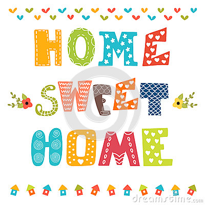 Free Home Sweet Home. Poster Design With Decorative Text Royalty Free Stock Image - 58998176