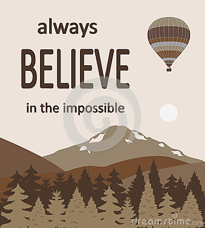 Hot air balloons over the mountains with the quote