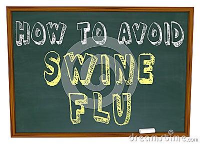 How to Avoid Swine Flu - Words on Chalkboard