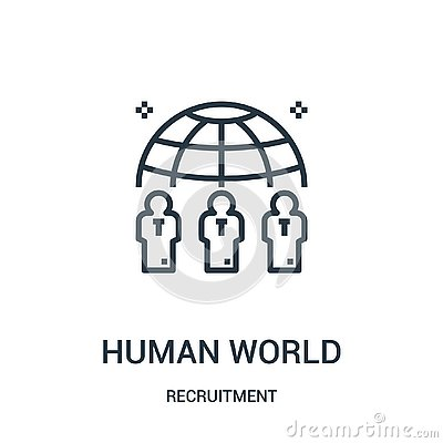 human world icon vector from recruitment collection. Thin line human world outline icon vector illustration Vector Illustration