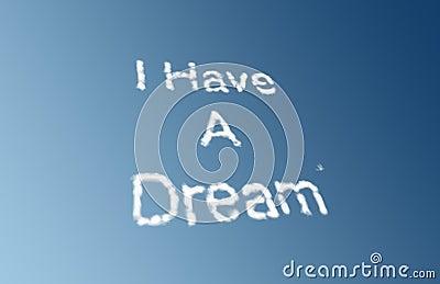 I have a dream clouds
