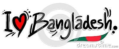 I love bangladesh