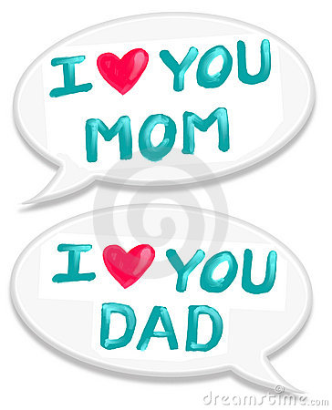 I love mom dad