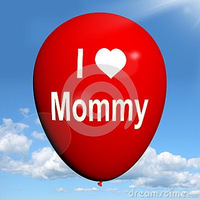 I Love Mommy Balloon Shows Feelings of Fondness