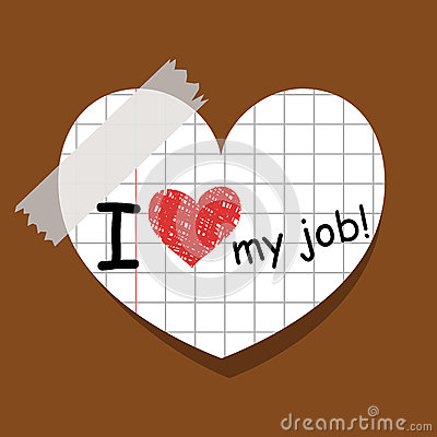 I Love My Job Stock Image - Image: 26101821
