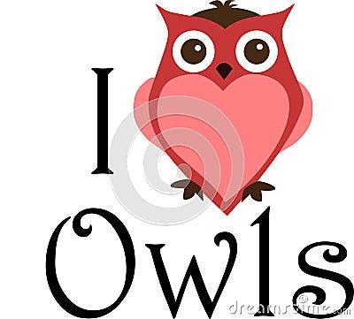 I love owls sign