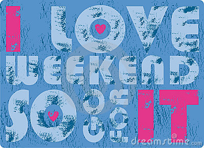 I love weekend design