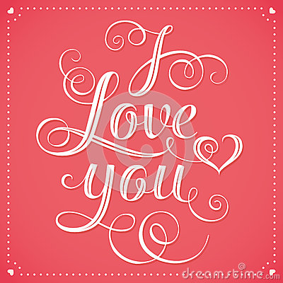 I love you hand lettering greeting card stock vector I love you calligraphy