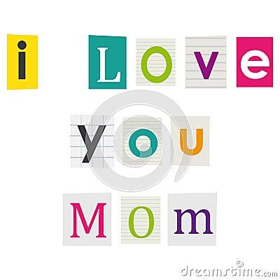 Free I Love You Mom. Royalty Free Stock Image - 40229016