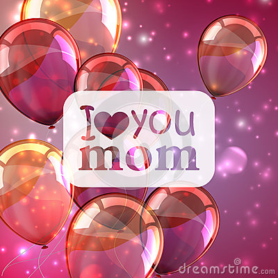 Free I Love You Mom. Abstract Holiday Background With Sparkles And Balloons. Mothers Day Concept Stock Photo - 61804540