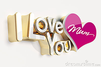 I Love You Mum Stock Photography Image 14017272
