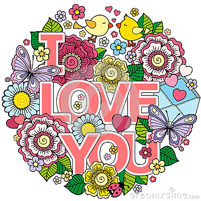 Free I Love You. Round Abstract Background Made Of Flowers, Cups, Butterflies, And Birds Royalty Free Stock Photo - 85277685