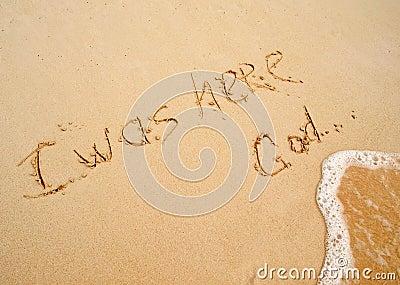 I was here God