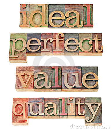 Ideal, perfect, value and quality