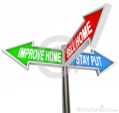 Improve Home Sell House Stay Put Three 3 Arrow Signs Decide List Stock Photo